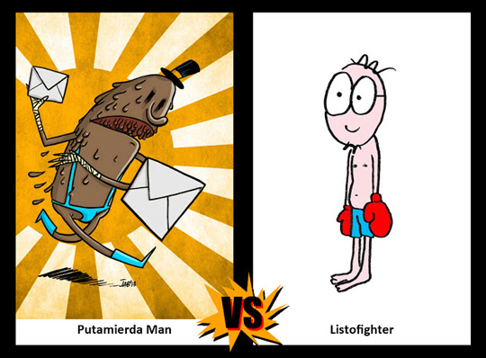 Putamierda Man vs El Listo.