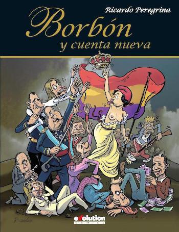 Borbón y cuenta nueva, de Ricardo Peregrina