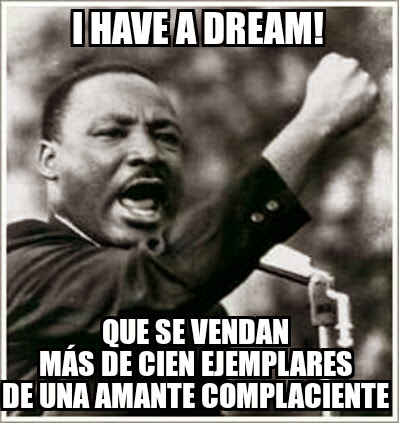 I Have a Dream complaciente